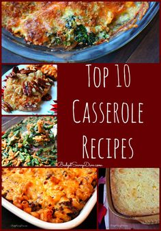 Need a casserole recipe? Here are the top 10 rated recipes just for you :) Top 10 Casserole Recipe Roundup #casserole #recipe #budgetsavvydiva - budgetsavvydiva.com