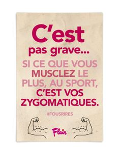 C\'est pas grave… Si ce que vous musclez le plus, au sport, c\'est vos zygomatiques. #fousrires