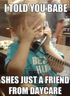 just a friend... so funny!
