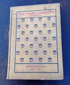THE YOUNG AMERICAN HARRY PRATT JUDSON MAYNARD MERRILL & CO 1897