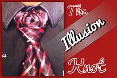 How to tie a tie:The Illusion Knot! (+playlist)