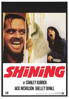 the shining. One of my favorite movies ever. The PERFECT thing to watch the night of the first snowfall of the year!!!