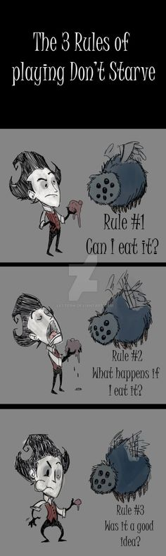 The 3 Rules of Don't Starve by The-Letter-W on DeviantArt