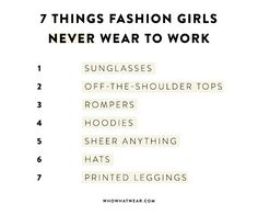 Fashion insiders dish on the items they would never be seen in at work. Find out what made their lists. Fashion Fail, Fashion News, Girl Fashion, Corporate Outfits, Corporate Wear, Mean Women, Like Fine Wine, Sartorialist, Basic Outfits