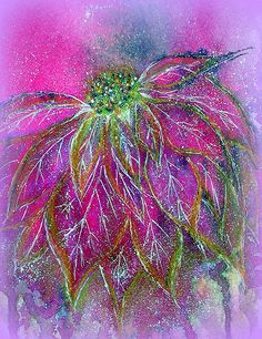 POINSETTIA...MIXED MEDIA This is VERY MIXED MEDIA! I had a LOT of fun....I used everything but the kitchen sink I think...as I recall I started with Watercolor & The Elegant Writer Pen...and then went to some Acrylic Ink and Neocolors...:)