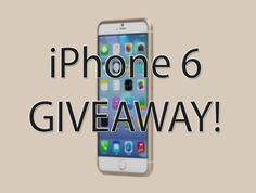 Get The New iphone Free Iphone 6, New Iphone, Apple Iphone 6, Giveaway, Iphone6