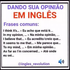 "2,272 curtidas, 33 comentários - 🗣 Aprenda inglês Online 🇺🇸 (@ingles_revolution) no Instagram: ""👉 DESAFIO: Escreva uma Frase nos comentários em Inglês dando sua Opinião sobre Algo usando uma das…"" English Help, Better English, English Time, Improve Your English, English Course, Learn English Words, English Study, English Lessons, English Vocabulary Words"
