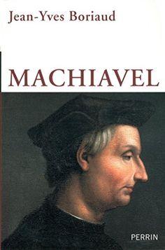 Machiavel de Jean-Yves BORIAUD http://www.amazon.fr/dp/2262032831/ref=cm_sw_r_pi_dp_CnvKvb0H36P9X