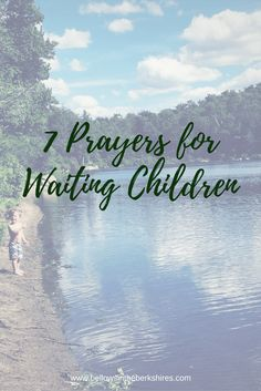 A week of prayers for children waiting for adoption!