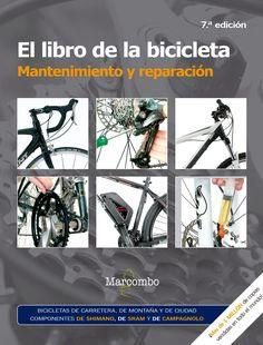 El libro de la bicicleta : mantenimiento y reparación / James Witts y Mark Storey. Este libro es una valiosa guía paso a paso sobre todos los aspectos del cuidado de la bicicleta. Esta nueva edición se ha revisado completamente y se ha actualizado para incluir las últimas novedades. Con más de 1000 fotografías a todo color, este manual es el líder indiscutible del mercado en el mantenimiento de las bicicletas y una herramienta esencial para los ciclistas. Color, Road Bike, Book, March, Colour, Colors