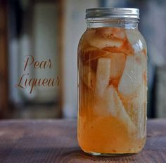 Homemade Pear Liqueur. Liqueur infused with the essence of pear.