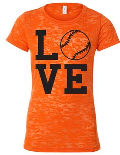 Juniors Love Baseball Your Team Colors Burnout Shirt. $20.00, via Etsy.  Could probably get this in blue/black/white for Alyssa's softball team. Too cute.