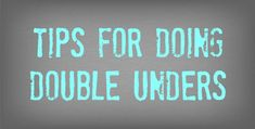 Tips for Doing Double Unders