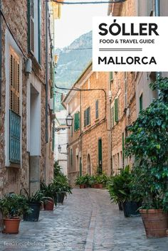 Sóller & Port de Sóller / Food & Travel Guide Mallorca // Feed me up before you go-go