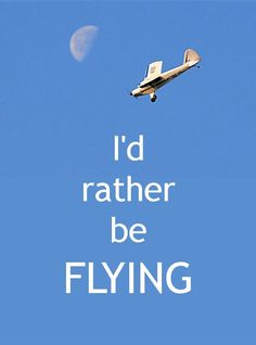 I'd rather by flying #planes #flying #aviationpilotquotes