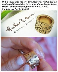 NFL Denver Broncos WR Eric Decker gave a custom-made wedding gift ring to his wife Jessie James Decker. (Ring by Heather B. Moore)