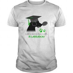 Cool lifes more fun with a labrador Shirts & Tees