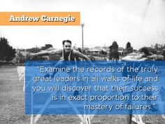 NEVER FEAR FAILURE - P/O Business Success Quotes from: The Leadership, Management and Success Principles of Andrew Carnegie