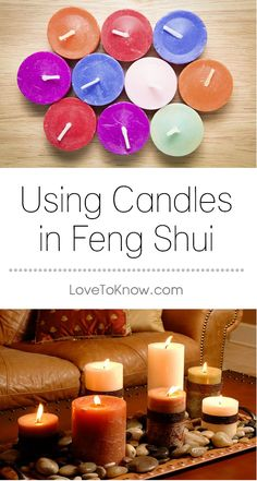 The fire element is vital to activating certain areas in your feng shui home and choosing a candle is one of the easiest ways to accomplish this. Candles can be moved wherever a remedy is needed and used to activate sectors and elements. | Using Candles in Feng Shui from #LoveToKnow