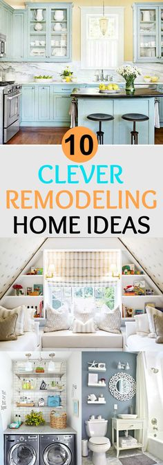 10 Clever Remodeling Home Ideas. Are you thinking redesigning your home? Here I share some awesome and beautiful ideas for renovating your home.