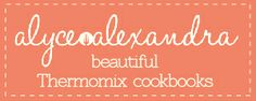 Alyce Alexandra Cookbooks for Thermomix