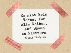 """Stempel mit lustigem Zitat von Astrid Lindgren: """"Es gibt kein Verbot für alte Weiber, auf Bäume zu klettern."""" / Stamp with Astrid Lindgren funny quote: """"There is no prohibition for old women to climb trees."""" by im-wohnzimmer via DaWanda.com"""