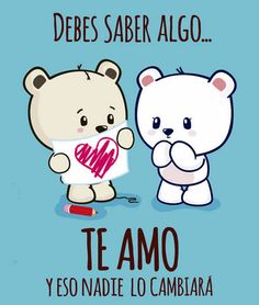 How to say te amo in spanish. Amor Quotes, Cute Quotes, Cute Love, I Love You, My Love, Ex Amor, Frases Love, Love Phrases, Love Notes