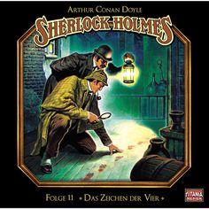 Folge 11: Das Zeichen der Vier by Sherlock Holmes - Die geheimen Fälle des Meisterdetektivs