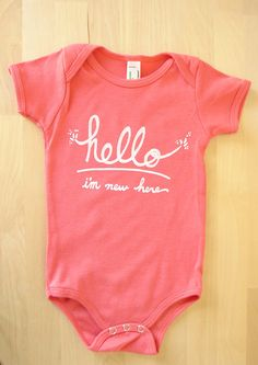 Hello I'm New Here Funny text baby onesie 36 mo by eggagogo. maybe i could use bleach and a paint brush diy