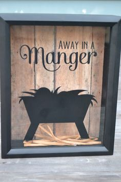 "This year I am making for some family members, these adorable ""Away In a Manger"" Shadow Boxes. I am even thinking of cutting a slot in the . Cowboy Christmas, Pallet Christmas, Christmas Nativity, Christmas Signs, Country Christmas, Christmas Art, Christmas Projects, Winter Christmas, Christmas Decorations"