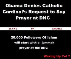 wake up America // Can you believe this? Hey, all you stupid Catholics who thought Obama was all that and a bag of chips; don't you feel idiotic voting for a man as dumb as a box of rocks? AND he hates you and thinks YOU'RE the most stupid of all! Jummah Prayer, Catholic Cardinals, Freedom Of Speech, Know The Truth, Our Country, New World Order, God Bless America, We The People, Have Time