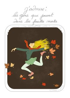 I admire : people who play in automn leaves