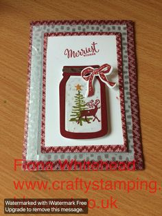 Stampin' Up! Jar of Love Greetings From Santa, Washi Tape www.craftystamping.blogspot.co.uk Fiona Whitehead