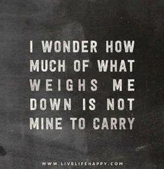 26 de fevereiro de 2017 I wonder how much of what weighs me down in not mine to carry. P A T C H W O R K *d a s* I D E I A S