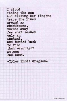 Tyler Knott Gregson by aniellabrooke