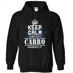 Let CARRO handle it! - #tshirt serigraphy #sweatshirt storage. ORDER NOW => https://www.sunfrog.com/Christmas/Let-CARRO-handle-it-7458-Black-8499736-Hoodie.html?68278