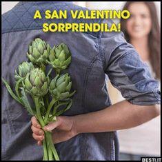 A San Valentino sorprendila