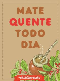 Que nunca nos falte um mate quente!   #Aladdinpramim #chimarrão #mate #cuia
