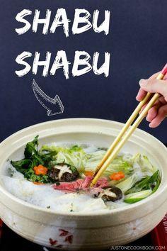 Shabu Shabu (Japanese Hot Pot) @justonecookbook