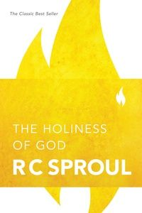 The Holiness of God: Dr. R.C. Sproul - Book - Theology, God, Holiness | Ligonier Ministries Store