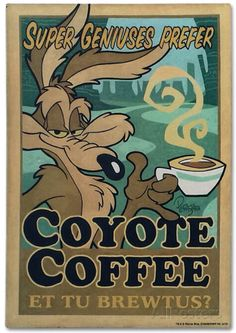 Coyote Coffee Tin Sign at AllPosters.com