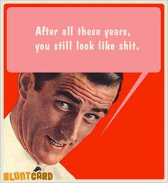 birthday heres your card bitch Funny Stuff Pinterest