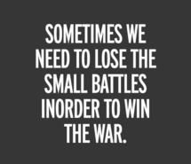 battles, life, quote, text, war (Full Size)