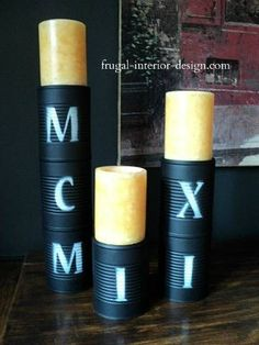 Roman Numeral Stenciled Candle Pedestals From Upcycled Soup Cans