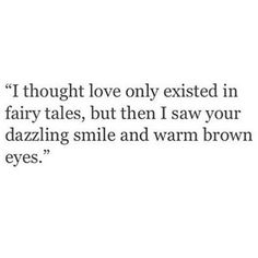 I love your brown eyes quotes