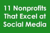 11 Nonprofits That Excel at Social Media