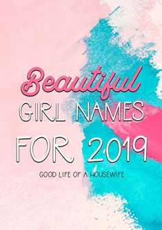 Unique and Pretty Baby Girl Names for 2019 - Baby Names - Girl Strong Baby Girl Names, Baby Girl Names Elegant, Beautiful Baby Girl Names, Girls Names Vintage, Names Girl, Unique Baby Names, Names Baby, Bany Girl Names, Simple Girl Names