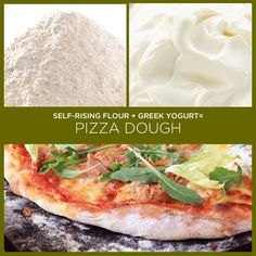 For one pizza:    1 cup self raising flour  1/2 cup of Greek or natural yoghurt  Extra flour for dusting the board    In a bowl, combine the flour and yoghurt and bring together to form a ball.    Turn out onto a floured board to knead and roll.    Knead for 5-8 minutes. Roll into a pizza shape and add toppings.    Bake at 400 ~10 min