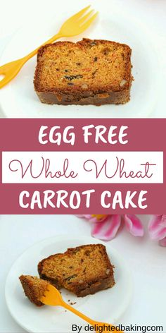 Egg Free Whole Wheat Carrot Cake which is simple to prepare, healthy and perfect for quick breakfasts, dessert and after school snack. Egg Free Carrot Cake, Whole Wheat Carrot Cake, Eggless Carrot Cake, Homemade Carrot Cake, Healthy Carrot Cakes, Easy Cake Recipes, Baking Recipes, Dessert Recipes, Dessert Cups
