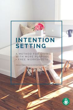 A guide, worksheets & an interactive method for setting intentional goals that will help you live with purpose.